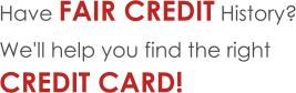 Find the Right Credit Card for Fair Credit